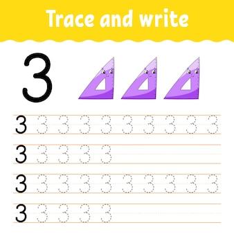 Aprenda números. rastreie e escreva. de volta à escola. prática de caligrafia. aprender números para crianças.