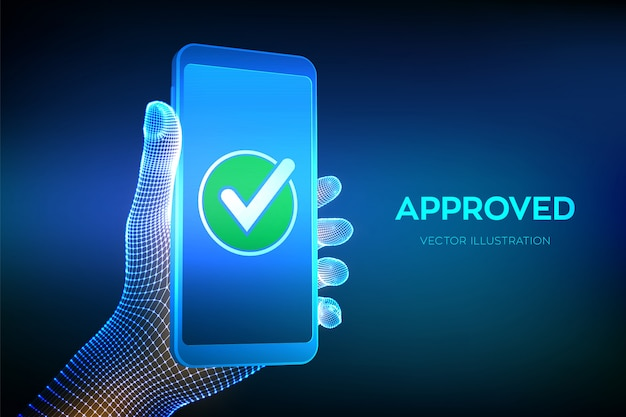 Aprovado. marca de verificação. mão segurando um smartphone com um ícone de marca de seleção verde na tela.