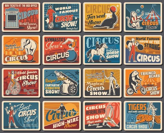 Artistas de circo show e banners retrô de animais. domador de animais, palhaço em bicicleta e homem forte, bala de canhão humana, mágico e acrobatas aéreos, elefante, macaco e cavalo, tigre, urso e foca