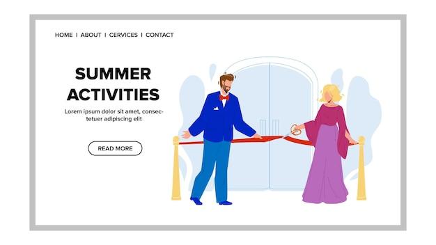 As atividades de verão começam a trabalhar após o vetor de cerimônia. atividades de verão da temporada abrindo homem e mulher no evento oficial de cerimônia. personagens cortam fita juntos ilustração de desenho animado web plana