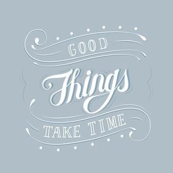 As coisas boas levam tempo design de tipografia