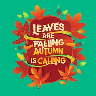 As folhas estão caindo citação
