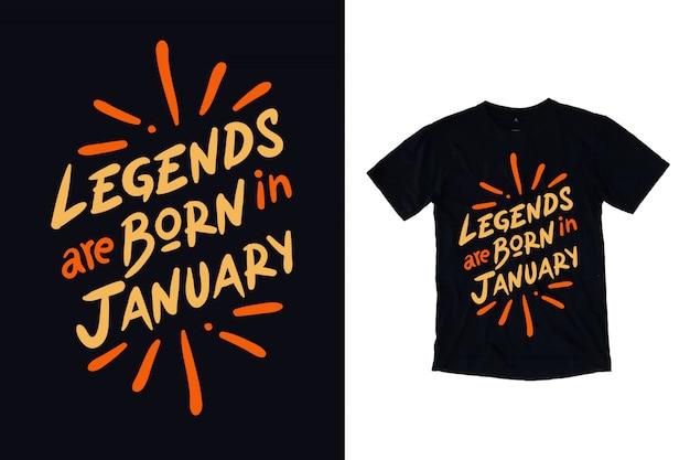 As legendas nascem em janeiro tipografia camiseta design