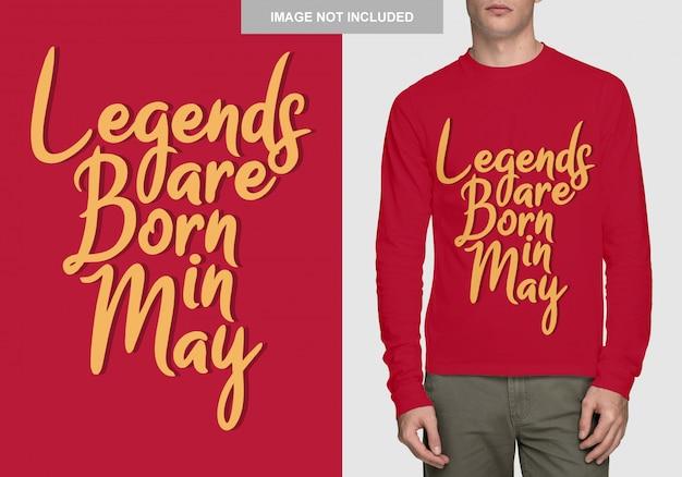 As lendas nascem em maio. design de tipografia para t-shirt