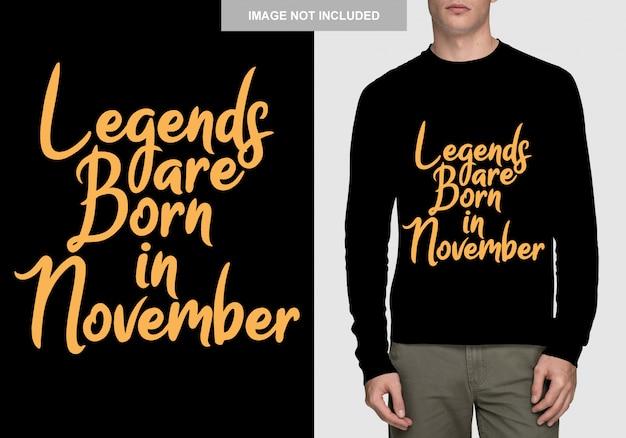 As lendas nascem em novembro. design de tipografia para t-shirt