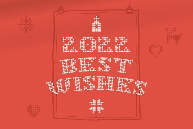 As letras de 2022 best wishes são feitas de uma placa de estilo simples de malhas redondas grossas com um conjunto de ícones de bônus
