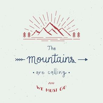 As montanhas estão chamando e devemos usar letras à mão com respingos de aquarela abstratos. conceito de viagens.