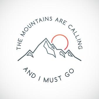 As montanhas estão chamando e devo ir citar