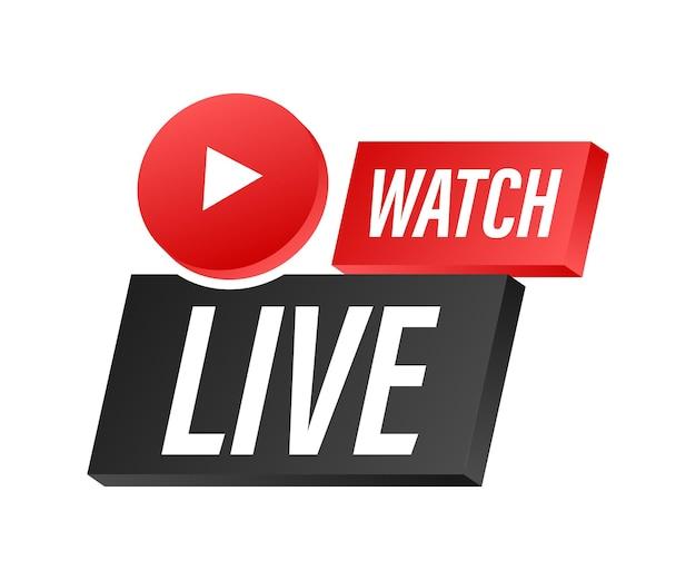 Assista ao crachá, ícone, carimbo, logotipo ao vivo. ilustração vetorial.