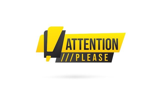 Atenção, por favor, acautele o sinal com ponto de exclamação.