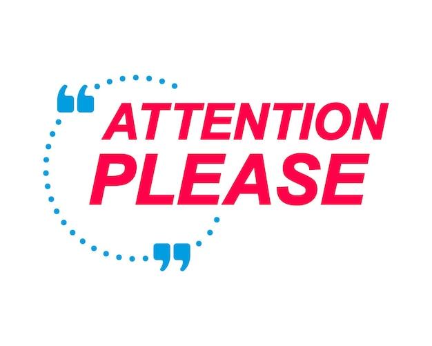 Atenção, por favor, rotule balões de fala e adesivo de marketing banner para site de mídia social
