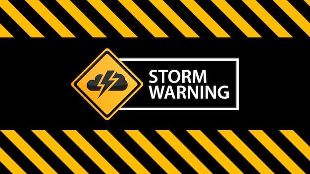 Aviso de tempestade, um sinal de aviso na textura amarela de aviso preto