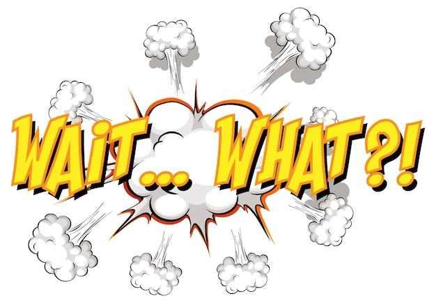 Balão de fala em quadrinhos com espere que texto