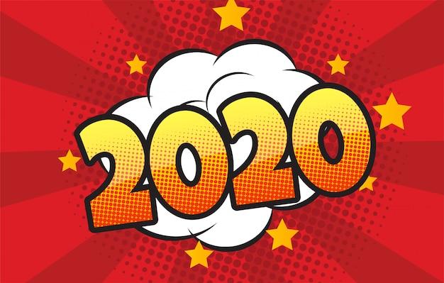Balão em quadrinhos com expressão texto 2020 ilustração em vetor dinâmico brilhante dos desenhos animados no estilo retrô pop art