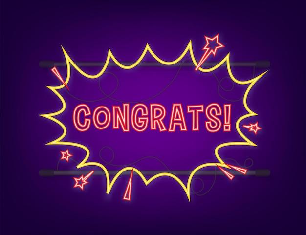 Balões de fala em quadrinhos com texto de parabéns. ícone de néon. símbolo, etiqueta de etiqueta, etiqueta de oferta especial, distintivo de publicidade. ilustração em vetor das ações.