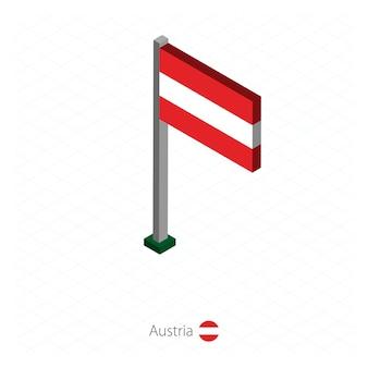 Bandeira da áustria no mastro na dimensão isométrica.