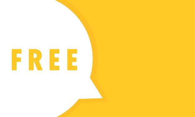 Bandeira da bolha do discurso livre. texto livre. pode ser usado para negócios, marketing e publicidade. vetor eps 10. isolado no fundo branco.