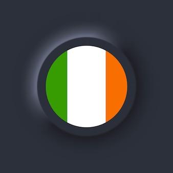 Bandeira da irlanda. bandeira nacional da irlanda. símbolo irlandês. ilustração vetorial. eps10. ícones simples com bandeiras. interface de usuário escura ux neumorphic ui. neumorfismo
