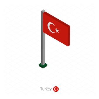 Bandeira da turquia no mastro em dimensão isométrica.