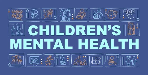Bandeira de conceitos de palavra de saúde mental de crianças. desenvolvimento emocional. infográficos com ícones lineares sobre fundo azul. tipografia criativa isolada. ilustração de cor de contorno vetorial com texto