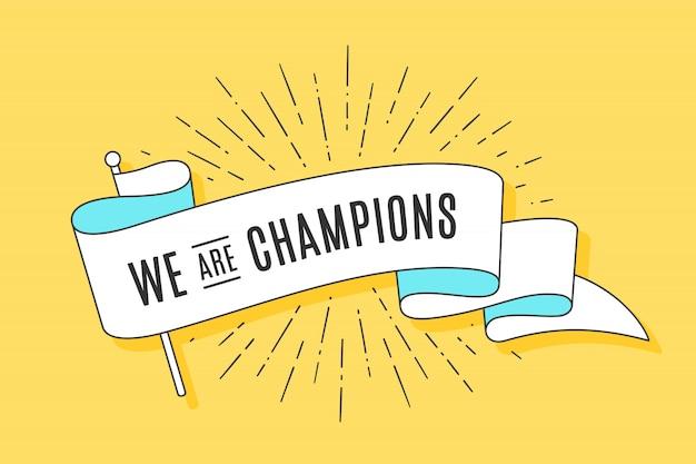 Bandeira de fita vintage somos campeões