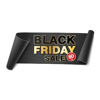 Bandeira de papel de rolagem de venda sexta-feira negra. fita de papel preta sobre fundo branco. etiqueta de venda realista.
