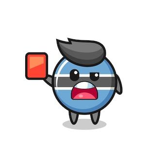 Bandeira do botsuana, mascote bonito como árbitro dando um cartão vermelho, design de estilo bonito para camiseta, adesivo, elemento de logotipo