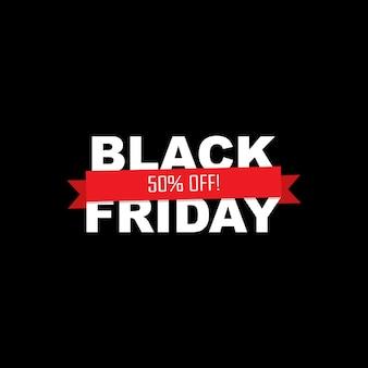 Bandeira negra de venda sexta-feira. 50% de desconto no preço. a inscrição black friday com uma fita vermelha em fundo preto. vetor eps 10
