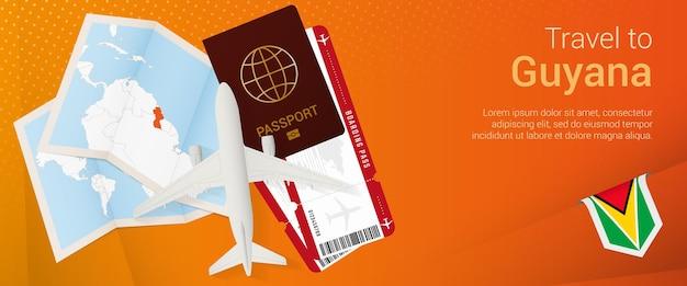 Bandeira pop-under de viagem para a guiana. banner de viagem com passaporte, passagens, avião, cartão de embarque, mapa e bandeira da guiana.