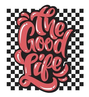 Bandeira quadriculada e slogan a boa vida para impressão.
