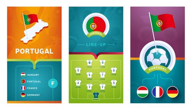 Bandeira vertical de futebol europeu da equipe de portugal definida para mídias sociais. banner do grupo de portugal com mapa isométrico, bandeira, cronograma de jogos e escalação no campo de futebol