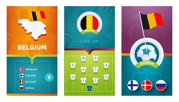 Bandeira vertical do futebol europeu da equipe da bélgica definida para mídias sociais. banner do grupo b da bélgica com mapa isométrico, bandeira, cronograma de jogos e escalação no campo de futebol