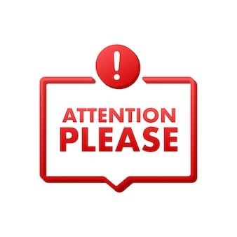 Banner com atenção, por favor, atenção vermelha, por favor, assine o ícone sinal de perigo de exclamação