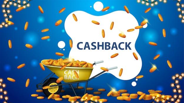 Banner de cashback azul e branco com carrinho de mão cheio de moedas de ouro e formas líquidas brancas para o título