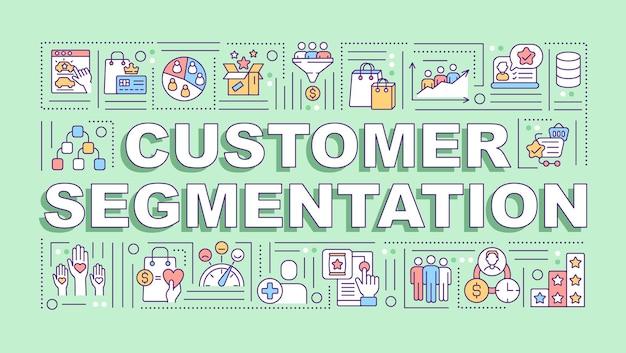 Banner de conceitos de palavra de segmentação de cliente. análise do comportamento do consumidor