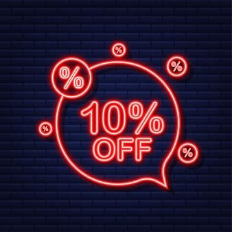 Banner de desconto de venda de 10 por cento off. ícone de néon. desconto na etiqueta de preço da oferta. ilustração vetorial.