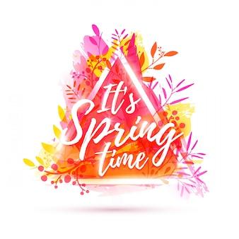 Banner de design é tempo de primavera. flyer para a temporada de primavera com moldura de triângulo e ervas. cartaz com decoração de flores rosa na textura aquarela backgraund.