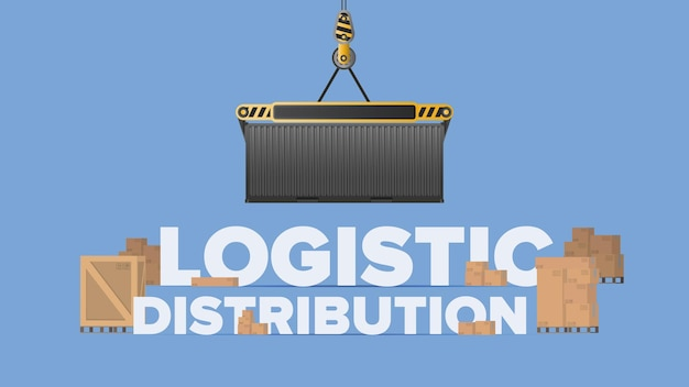 Banner de distribuição logística. um guindaste levanta um contêiner de carga. letras sobre um tema industrial. caixas de papelão. conceito de frete e entrega. vetor.