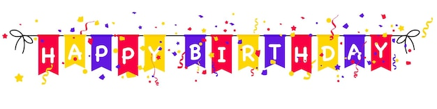 Banner de feliz aniversário. modelo de design para festa de aniversário bandeiras de festa de aniversário com confete em fundo branco. guirlanda de carnaval com bandeiras. bandeirinhas de festa multicoloridas