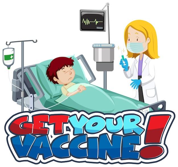 Banner de fonte get your vaccine com paciente e médico personagem de desenho animado