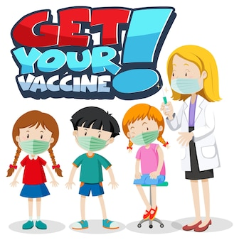 Banner de fonte get your vaccine com personagens de desenhos animados de crianças e médicos