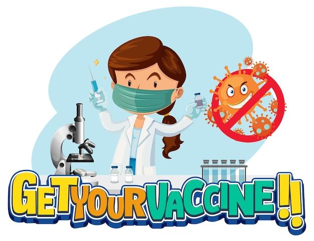 Banner de fonte get your vaccine com um médico usando máscara médica