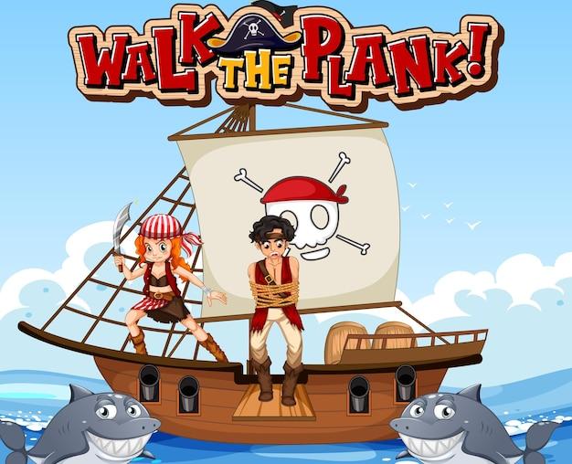 Banner de fonte walk the plank com o homem pirata no navio