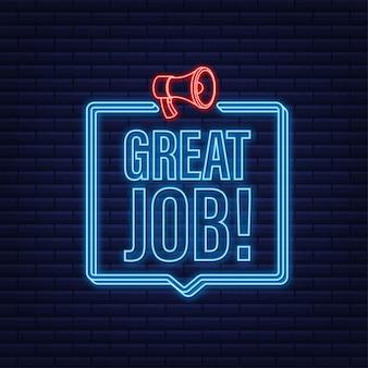 Banner de megafone com ótimo trabalho. ícone de néon. designer de web. ilustração em vetor das ações.