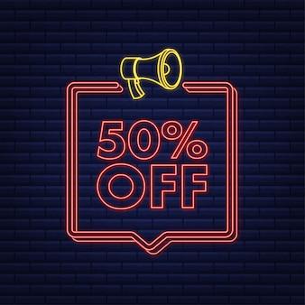 Banner de néon com desconto de 50% na venda com etiqueta de preço de oferta de desconto no megafone