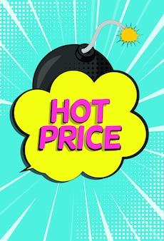 Banner de venda quente preço com bolha do discurso e bomba no estilo pop art