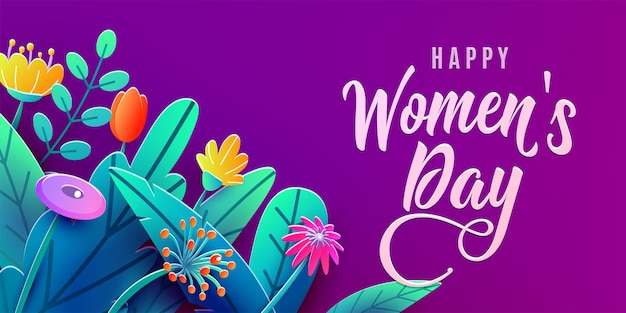Banner do dia internacional da mulher com flores de corte de papel de fantasia, folhas, texto de saudação de fonte manuscrita.