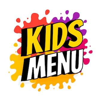 Banner do menu infantil com inscrição no pano de fundo de saltos coloridos de tintas. ilustração vetorial