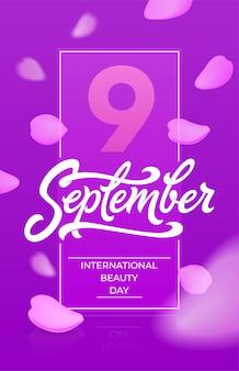 Banner vertical do dia internacional da beleza com pétalas de rosa a voar. tipografia de 9 de setembro. linda para cartão de felicitações, certificado, desconto, banner de mídia social.