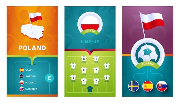 Banner vertical do futebol europeu da equipe da polônia definida para mídia social. banner do grupo e da polônia com mapa isométrico, bandeira, cronograma de jogos e escalação no campo de futebol
